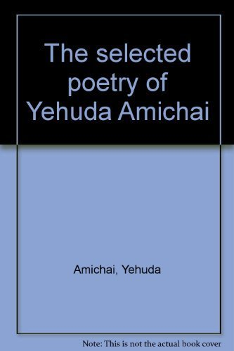 9780060154103: The selected poetry of Yehuda Amichai