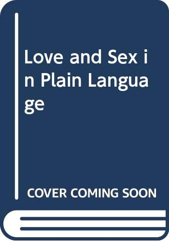 9780060154189: Love and Sex in Plain Language