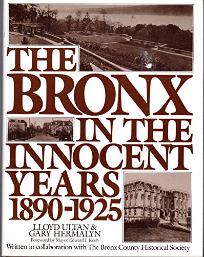 9780060154196: The Bronx in the Innocent Years, 1890-1925
