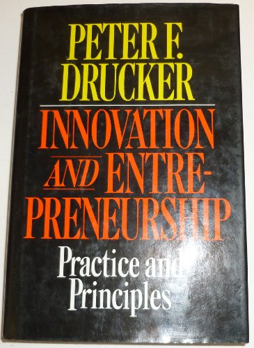 9780060154288: Innovation and Entrepreneurship: Practice and Principles