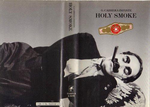 9780060154325: Holy Smoke