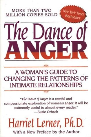 9780060154684: The Dance of Anger: A Woman's Guide to Changing the Patterns of Intimate Relationships