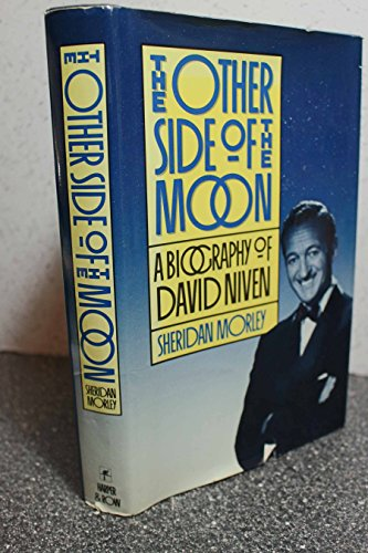 9780060154707: The Other Side of the Moon: The Life of David Niven
