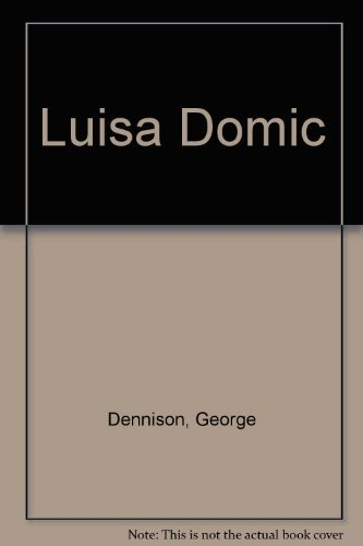 9780060154806: Luisa Domic: A novel