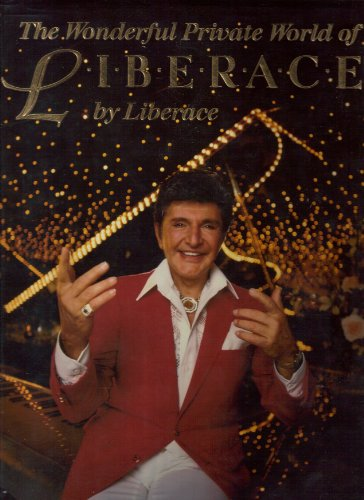9780060154813: The Wonderful Private World of Liberace