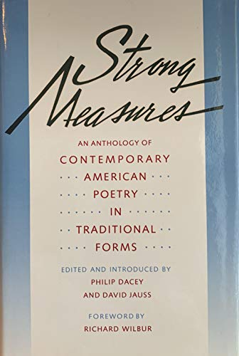 9780060154844: Strong Measures: Contemporary American Poetry in Traditional Forms