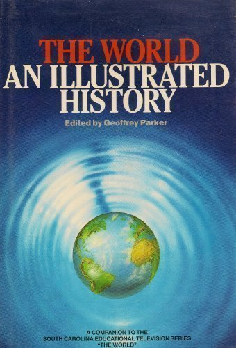 9780060155025: The World: An Illustrated History