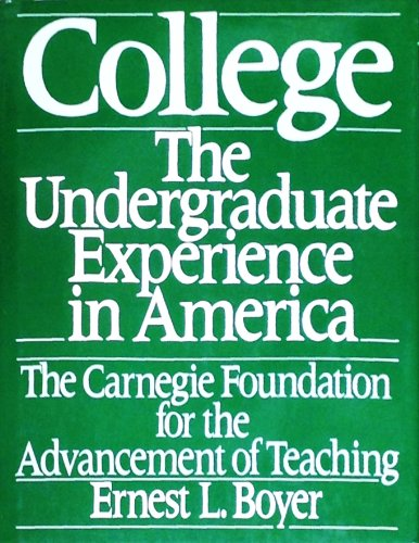 College: The Undergraduate Experience in America (The: Boyer, Ernest L.
