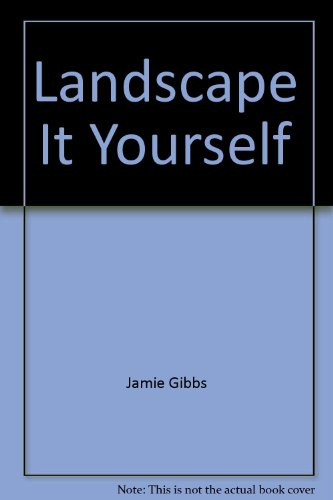 9780060155117: Landscape It Yourself
