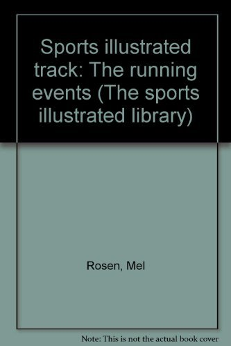 9780060155230: Sports illustrated track: The running events (The sports illustrated library)