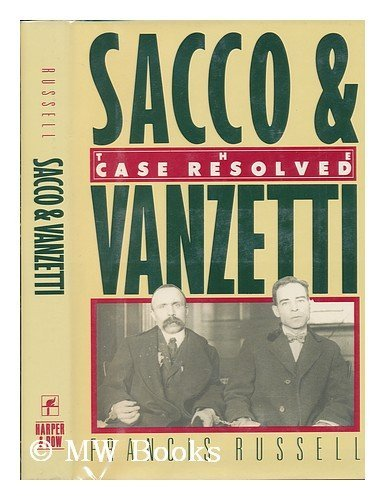 9780060155247: Sacco & Vanzetti: The Case Resolved