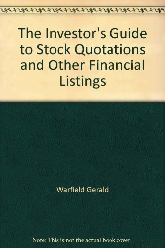 9780060155315: The Investor's Guide to Stock Quotations and Other Financial Listings