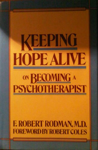 9780060155377: Keeping Hope Alive: On Becoming a Psychotherapist (Harper & Row Series on the Professions)