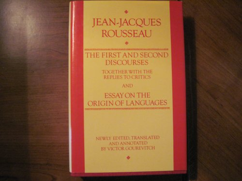 The First and the Second Discourses Together: Jean-Jacques Rousseau