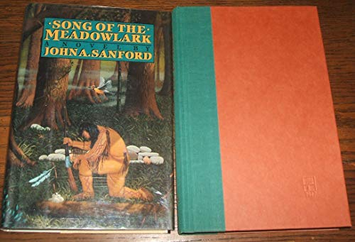 Song of the Meadowlark: The Story of: Sanford, John A.