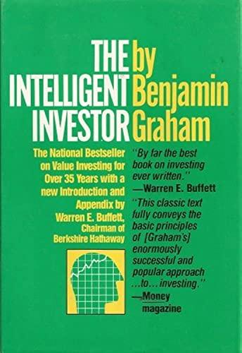 The Intelligent Investor: A Book of Practical: Benjamin Graham