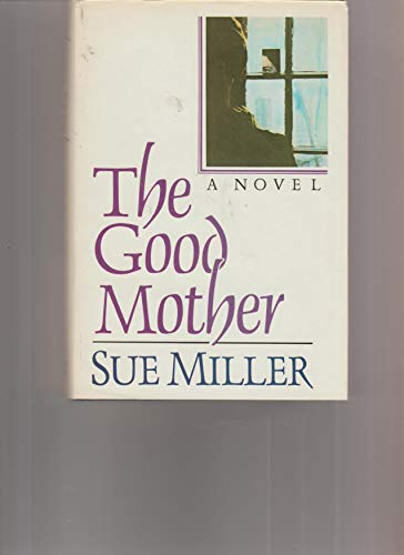9780060155513: The Good Mother