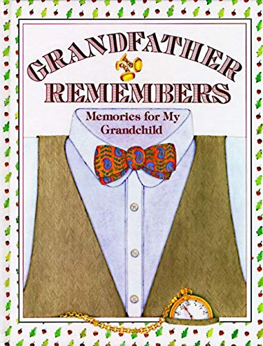 9780060155612: Grandfather Remembers: Memories for My Grandchild