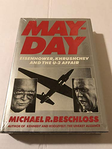 9780060155650: May-Day: Eisenhower, Khrushchev, and the U-2 Affair