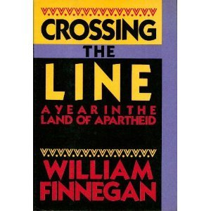 9780060155704: Crossing the Line: A Year in the Land of Apartheid