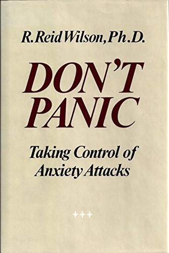 9780060155889: Don't Panic: Taking Control of Anxiety Attacks