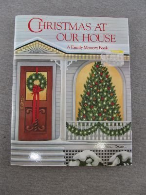 9780060155964: Christmas at Our House: A Family Memory Book