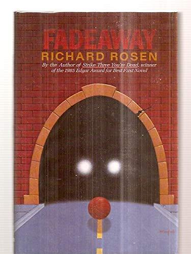 Fadeaway: Rosen, Richard