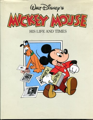 Walt Disney's Mickey Mouse: His Life and Times (0060156198) by Hollis, Richard