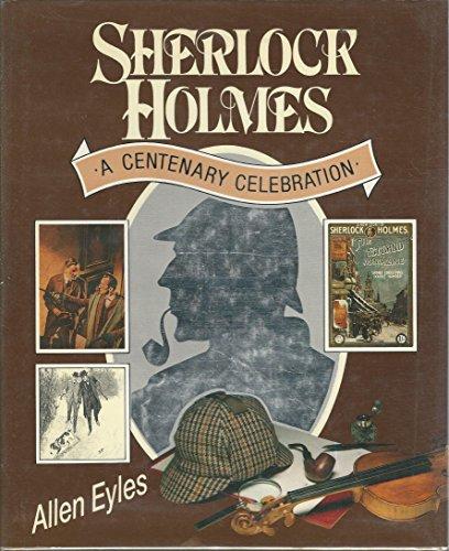 9780060156206: Sherlock Holmes: A Centenary Celebration
