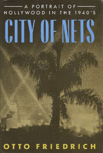9780060156268: City of Nets: A Portrait of Hollywood in the 1940's