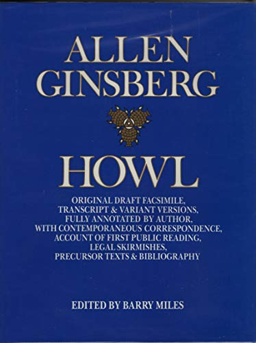 9780060156282: Howl: Original Draft Facsimile, Transcript & Variant Versions, Fully Annotated by Author, with Contemporaneous Correspondence, Account of First Public ... Skirmishes, Precursor Texts & Bibliography