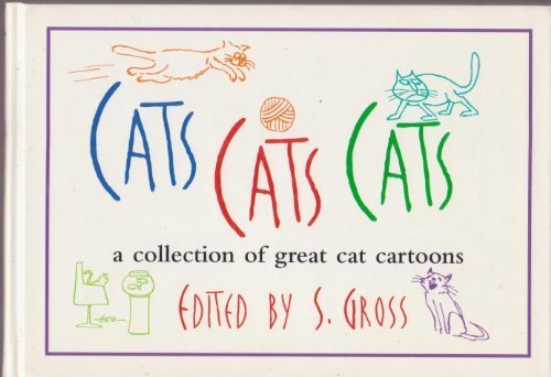 9780060156305: Cats, cats, cats: A collection of great cat cartoons