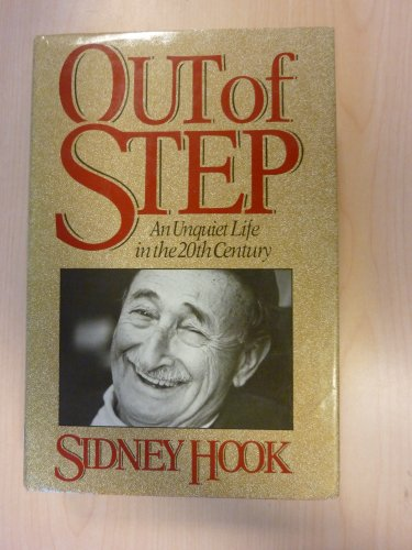 9780060156329: Out of Step: An Unquiet Life in the 20th Century
