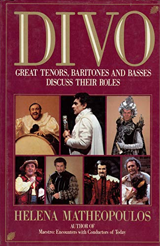 9780060156343: Divo: Great Tenors, Baritones and Basses Discuss Their Roles