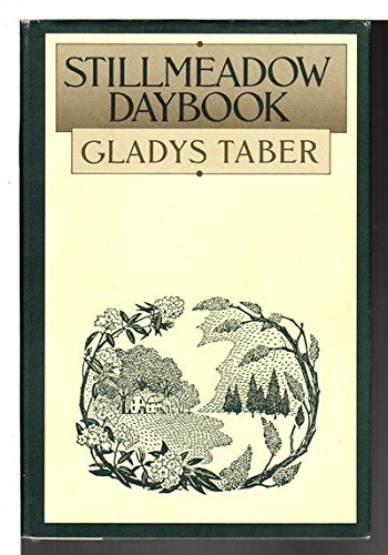 Stillmeadow Daybook (0060156414) by Gladys Taber