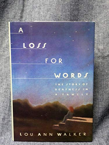 9780060156442: A Loss for Words: The Story of Deafness in a Family