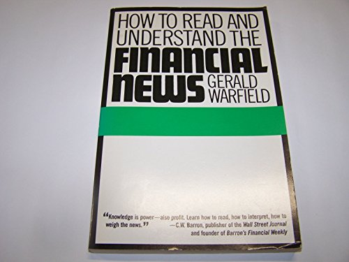 9780060156473: How to Read and Understand the Financial News