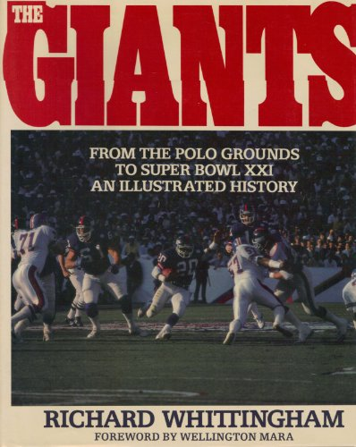 9780060156480: The Giants: An Illustrated History : From the Polo Grounds to Super Bowl Xxi