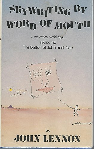 9780060156565: Skywriting by Word of Mouth: And Other Writings, Including the Ballad of John and Yoko