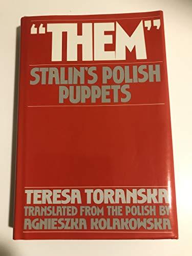 9780060156572: Them: Stalin's Polish Puppets