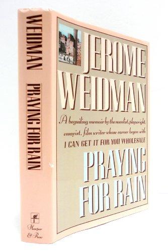 Praying for Rain: Weidman, Jerome