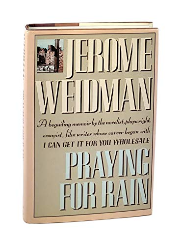 Praying for Rain: An Autobiography (With Signed Notecard): Weidman, Jerome