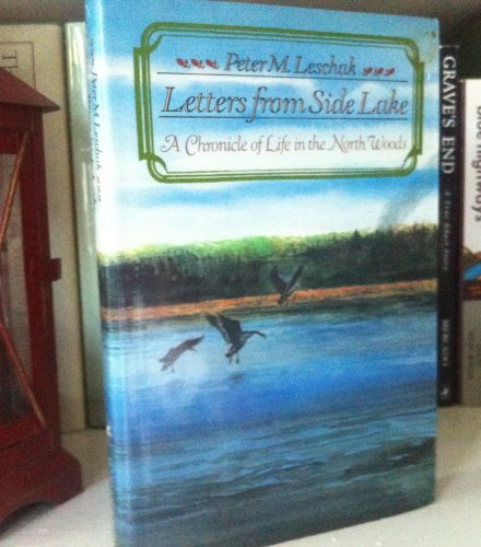 9780060156671: Letters from Side Lake: A Chronicle of Life in the North Woods