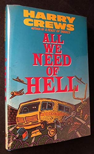 All We Need of Hell: Crews, Harry