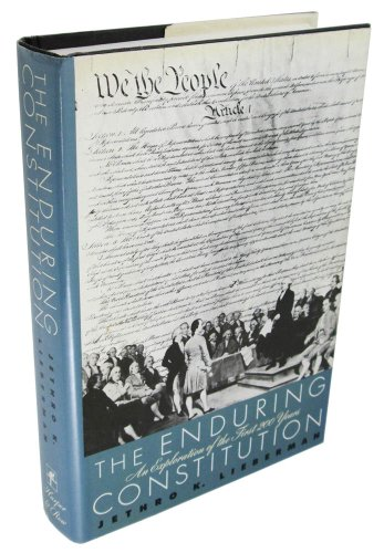 9780060157005: The Enduring Constitution: An Exploration of the First Two Hundred Years