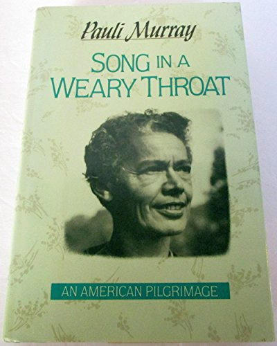 9780060157043: Song in a Weary Throat: An American Pilgrimage