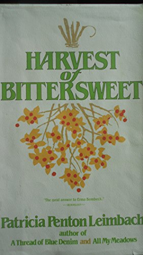 9780060157296: A Harvest of Bittersweet