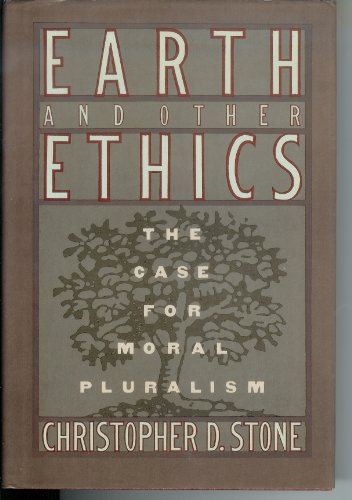 9780060157319: Earth and other ethics: The case for moral pluralism