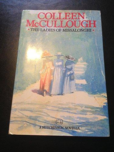9780060157395: The Ladies of Missalonghi (Harper Short Novel Series)