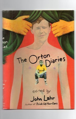 9780060157432: The Orton diaries: Including the correspondence of Edna Welthorpe and others